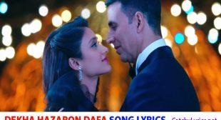 Dekha Hazaro Dafa Song Lyrics – Rustom