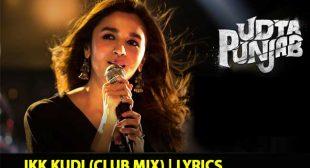 Ikk Kudi (Club Mix) Song Lyrics