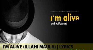 I'M Alive Lyrics (Ilahi Maula)