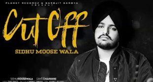 Cut Off Lyrics – Sidhu Moose Wala