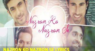 Nazron Ko Nazron Se Song Lyrics