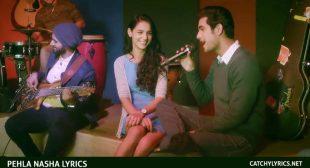PEHLA NASHA LYRICS – SANAM   Valentines Special Song – Catchy Lyrics