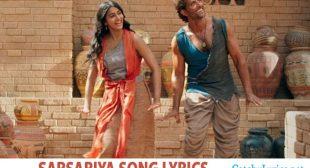 Sarsariya Song Lyrics – Mohenjo Daro