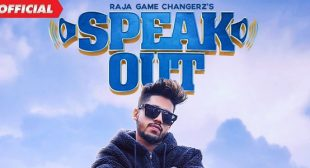 Speak Out Lyrics – Raja Game Changerz