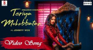 Teriyan Mohabbatan Song by Johny Vick