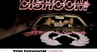 Toh Dishoom Song Lyrics – Dishoom