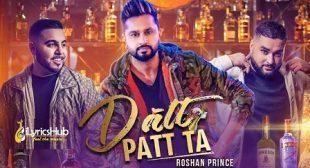 DATT PATT TA LYRICS – ROSHAN PRINCE | iLyricsHub