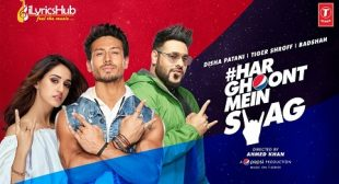 Har Ghoont Mein Swag Lyrics – Badshah | New Song Out