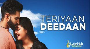 TERIYAN DEEDAN LYRICS – Parmish Verma | iLyricsHub