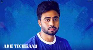 Adh Vichkaar Lyrics – Nishawn Bhullar