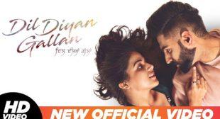 Parmish Verma – Dil Diyan Gallan Title Track
