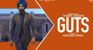 Guts Lyrics by Tarsem Jassar – LyricsBELL