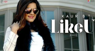 Kaur B – Like U Lyrics