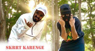 SKRRT Karenge Song by Crazyvibe