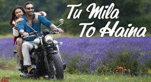 Tu Mila To Haina Lyrics – Arijit Singh – LyricsBELL