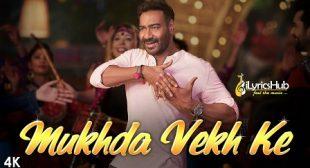 Mukhda Vekh Ke Lyrics – Mika Singh, Dhvani Bhanushali