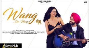 WANG DA NAAP Lyrics – Ammy Virk New Song