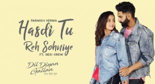 Hasdi Tu Reh Sohniye Lyrics by Parmish Verma