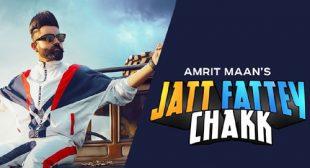 Jatt Fattey Chakk Lyrics by Amrit Maan