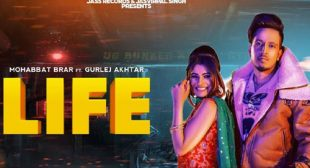 Life Lyrics – Mohabbat Brar