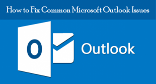 How to Fix Most Common Outlook Issues?