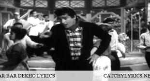 Baar Baar Dekho Lyrics – China Town (1962) – Catchy Lyrics