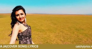Na Ja Lyrics – Female Version – Shreya Khanna – Catchy Lyrics
