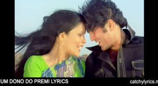 Hum Dono Do Premi Lyrics – Ajanabee – Kishore & Lata – Catchy Lyrics