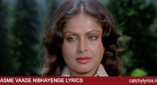 Kasme Vaade Nibhayenge Lyrics – Kishore & Lata – Catchy Lyrics