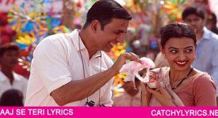 AAJ SE TERI LYRICS – Padman | Arijit Singh – Catchy Lyrics