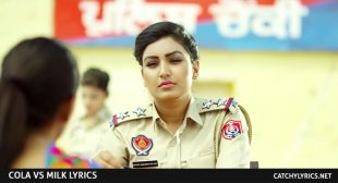 Cola Vs Milk Lyrics – Anmol Gagan Maan – AKS – Latest Punjabi Songs