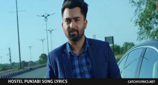 Hostel Lyrics – Sharry Mann – Punjabi Songs 2017 – Catchy Lyrics