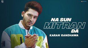 Na Sun Mitran Da Lyrics by Karan Randhawa