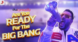 Are You Ready For The Big Bang Lyrics – BADSHAH