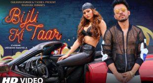 Bijli Ki Taar – Tony Kakkar Lyrics