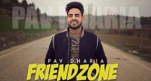 Pav Dharia's New Song Friendzone