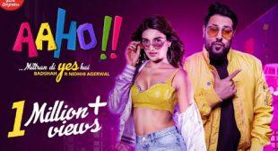 Aaho Mittran Di Yes Hai Lyrics by Badshah