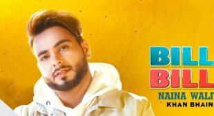 Bille Bille Naina Waliye – Khan Bhaini
