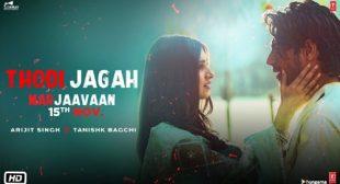 Thodi Jagah Lyrics – Marjaavaan