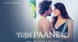 Tujhe Paane Ko Lyrics