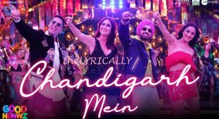 Good Newwz – Chandigarh Mein Lyrics