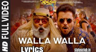 Walla Walla SONG LYRICS – Pagalpanti   Anil K   John   Ileana