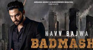 Badmashi Lyrics – Navv Bajwa