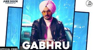 Gabhru – Nirvair Pannu Lyrics