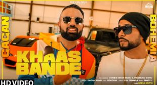 Khaas Bande Lyrics and Video