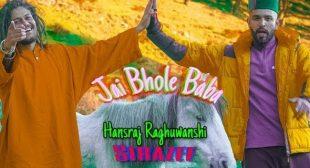 Jai Bhole Baba Lyrics | Hansraj Raghuwanshi