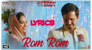 Rom Rom Lyrics – Sunny Leone & Emraan Hashmi Songs