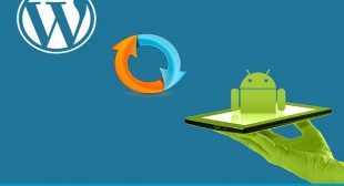 How to Convert WordPress Sites into Android App
