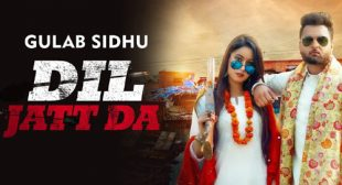 Lyrics of Dil Jatt Da Song