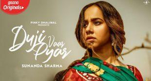 Duji Vaar Pyar Lyrics – Sunanda Sharma